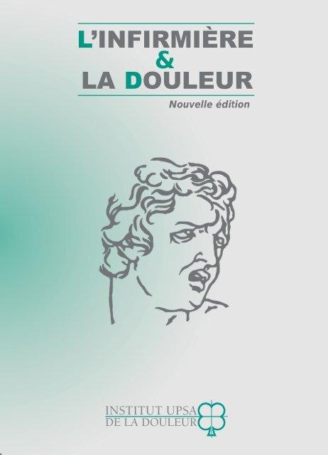 L'INFIRMIÈRE & LA DOULEUR