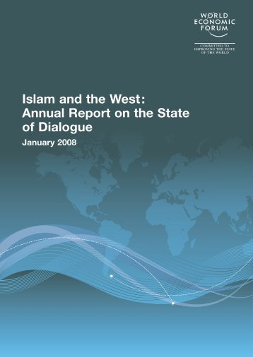Islam and the West: Annual Report on the State of Dialogue - World ...