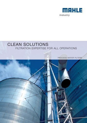 CLEAN SOLUTIONS - MAHLE Industry - Filtration