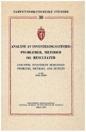 Analyse av investeringsatferd: Problemer , metoder og resultater - SSB