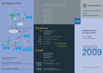 Der Weg zum IPVS Anmeldung erbeten bis 12.6.2009 Kontakt