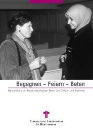 Begegnen – Feiern – Beten - Evangelische Landeskirche in ...