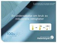 En undersøkelse om bruk av industrielle rettigheter - Patentstyret