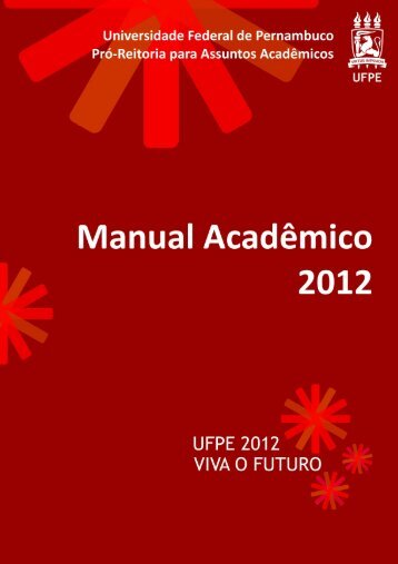 MANUAL ACADÊMICO 2012 - UFPE - Universidade Federal de ...