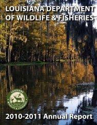 LOUISIANA DEPARTMENT OF WILDLIFE & FISHERIES 2010-2011 ...