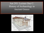 Ant 293: Lecture One C: History of Archaeology in Ancient Greece