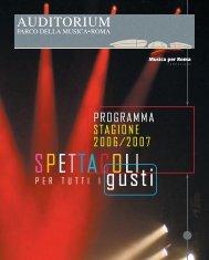Stagione 2006/2007 - Auditorium Parco della Musica