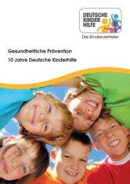 Gesundheitliche Prävention 10 Jahre Deutsche Kinderhilfe