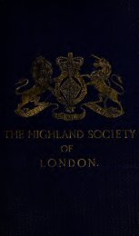 The Highland Society of London and branch societies : with ...