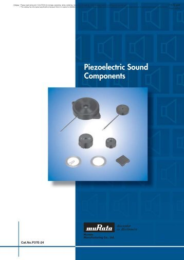 Piezoelectric Sound Components (PDF: 1.02MB) - Murata