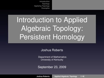 Introduction to Applied Algebraic Topology: Persistent Homology