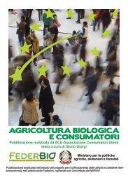 AGRICOLTURA BIOLOGICA E CONSUMATORI - Federbio