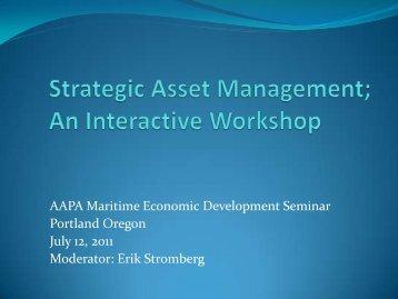 Strategic Asset Management; An Interactive Workshop - American ...