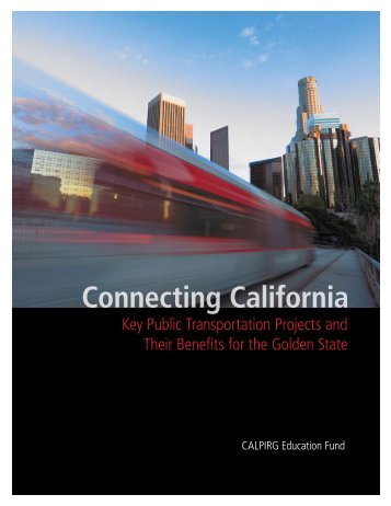 Download CA-Connecting-California-text--cover.pdf - Frontier Group