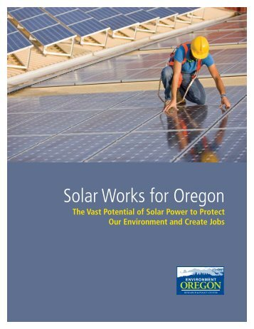 Download Solar Works for Oregon.pdf - Frontier Group
