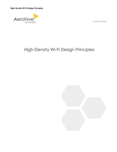 High-Density Wi-Fi Design Principles Whitepaper - Aerohive Networks