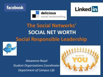 The Social Networks' SOCIAL NET WORTH - Clayton State University