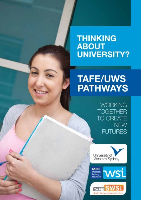 TAFE/UWS Pathways Guide - University of Western Sydney