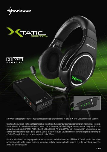 le X-Tatic Digital certificate Dolby®. Queste cuf - Sharkoon