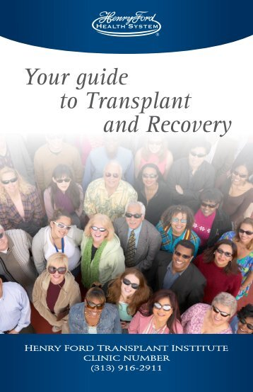 Printable Liver Transplant Patient Guide - Henry Ford Health System