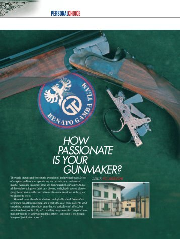 HOW PASSIONATE IS YOUR GUNMAKER? - Clay Shooting USA