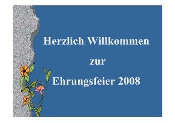 Herzlich Willkommen zur Ehrungsfeier 2008