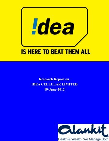 Research Report on IDEA CELLULAR LIMITED 19 ... - Myiris.com