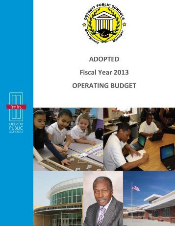 ADOPTED Fiscal Year 2013 OPERATING BUDGET - Detroit Public ...