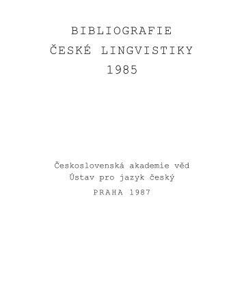 BIBLIOGRAFIE ĈESKÉ LINGVISTIKY - Ústav pro jazyk český