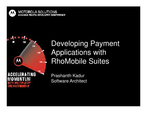 Developing Payment Applications with RhoMobile Suites - Motorola ...