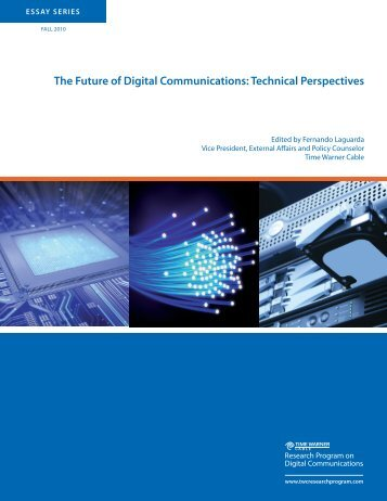 The Future of Digital Communications: Technical Perspectives