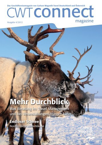 CWT Connect Magazine Ausgabe 04-2012 - Carlson Wagonlit Travel