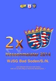 WJSG Bad Soden/S./N.!   2x Hessenmeister 2014