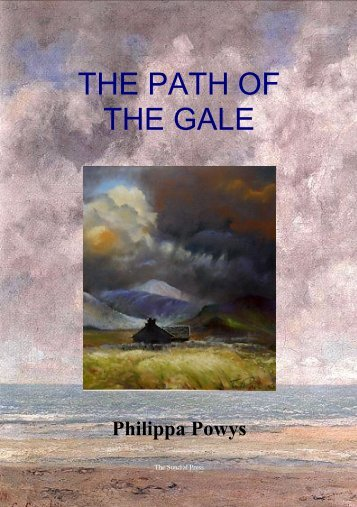 THE PATH OF THE GALE - The Powys Society