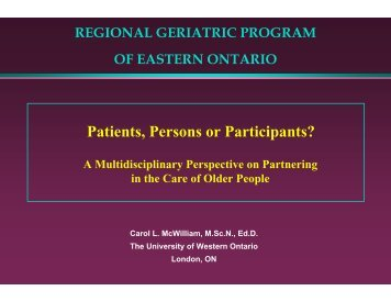 Patients, Persons or Participants? - Regional Geriatric Program of ...