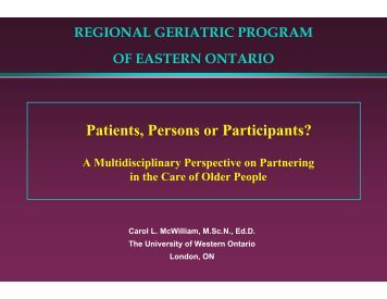 Patients, Persons or Participants? - Regional Geriatric Program of ...
