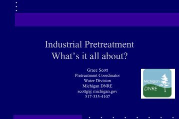 Industrial Pretreatment What's it all about? - Michigan Water ...