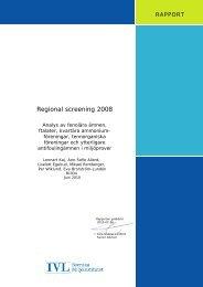 Regional screening 2008 , IVL - IVL Svenska Miljöinstitutet
