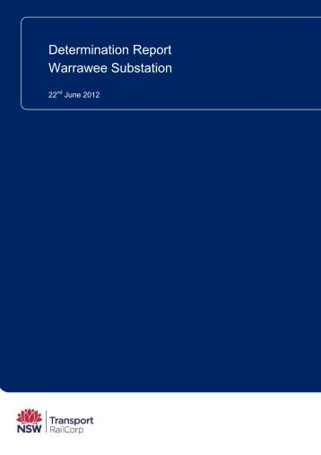 Warrawee Substation - Determination Report - Transport for NSW