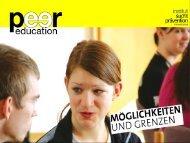 Peer Education - Möglichkeiten und Grenzen