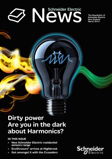 Dirty power Are you in the dark about Harmonics? - Schneider Electric