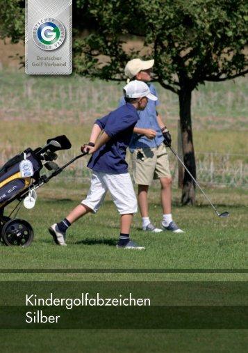 Kindergolfabzeichen Silber - Golfclub Wasserburg Anholt