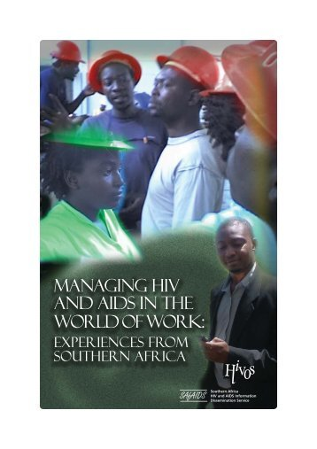 Managing HIV and AIDS In the World of Work: - SAfAIDS