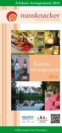 Erlebnis-Arrangements 2014 - AKZENT Hotel Nussknacker