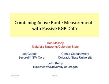 Combining AcXve Route Measurements with Passive BGP ... - Caida