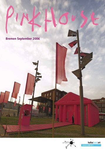 Bremen September 2006 - Kultur Vor Ort e.V.