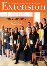 Download the Fall 2012 issue of Extension magazine - Catholic ...