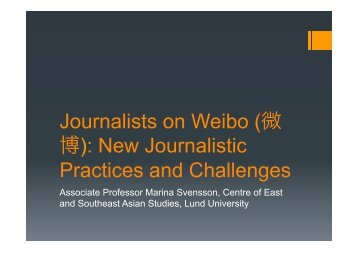 A presentation on journalists' use of weibo from an event in London ...