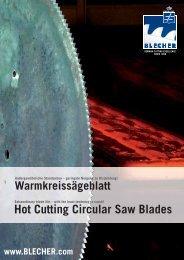 Hot Cutting Circular Saw Blades Warmkreissägeblatt - BLECHER