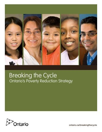 Breaking the Cycle. Ontario's Poverty Reduction Strategy